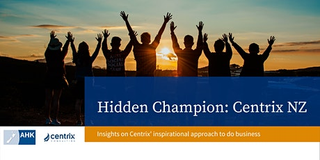 Hidden Champion: Centrix NZ tickets