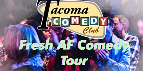 TACOMA COMEDY CLUB  6/12 | Stand Up Comedy Show tickets