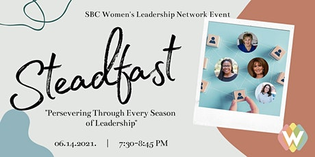 Steadfast: Persevering Through Every Season of Ministry tickets