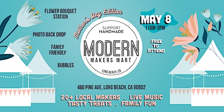 Modern Makers Mart Mothers Day Edition tickets