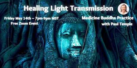 Healing Light Transmission tickets