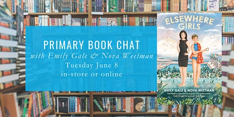 Primary Book Chat with Emily Gale & Nova Weetman tickets