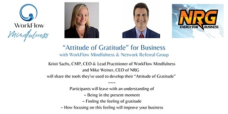 Attitude of Gratitude for Business with WorkFlow Mindfulness and NRG entradas