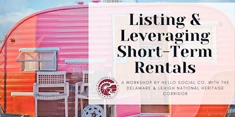 Listing & Leveraging Short-Term Rentals tickets