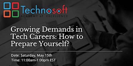 Growing Demands in Tech Careers : How to Prepare Yourself? tickets