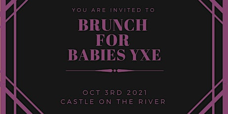 3rd Annual Brunch for Babies Gala tickets