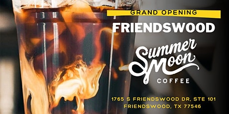 (Free) Grand Opening Event | Summer Moon Friendswood tickets