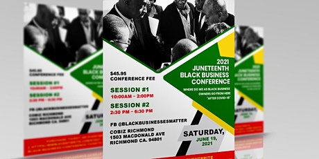 2021 Juneteenth Black Business Conference tickets