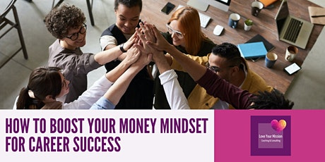 Teatime Coaching: How to Boost Your Money Mindset For Career Success tickets