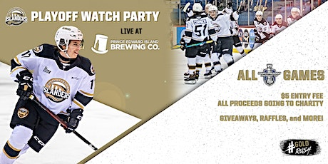 Charlottetown Islanders Playoff Watch Party for Charity - May 9th tickets