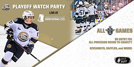 Charlottetown Islanders Playoff Watch Party for Charity- May 11th tickets