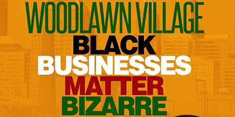 Black Businesses Matter Bizarre Summer 2021 Series tickets