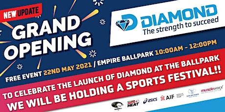 Diamond @ the Ballpark Grand Opening - New Date tickets