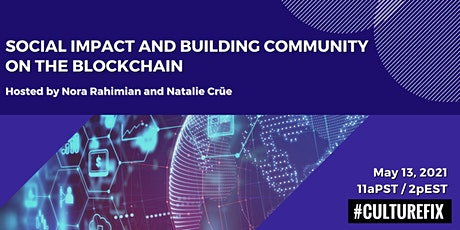 Social Impact & Building Community on the Blockchain tickets