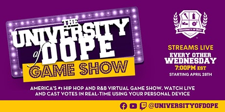 The University of Dope Game Show tickets