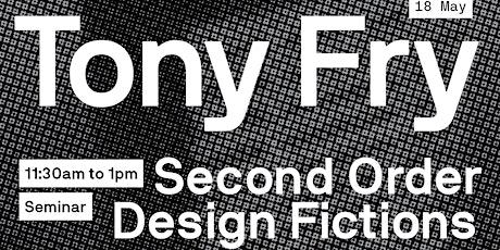 Tony Fry: Seminars tickets
