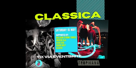 Tropikana Manly presents Classica tickets