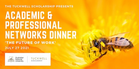 2021 Tuckwell Academic & Professional Networks Dinner tickets