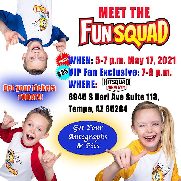 Fun Squad VIP Fan Meet up and Merch Signing (Kids Fun TV) in ARIZONA!! image