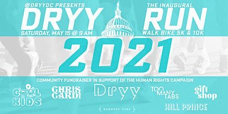 DRYY RUN DC tickets