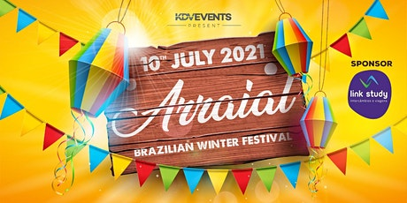 """ARRAIAL"" @KDV - BRAZILIAN WINTER FESTIVAL tickets"
