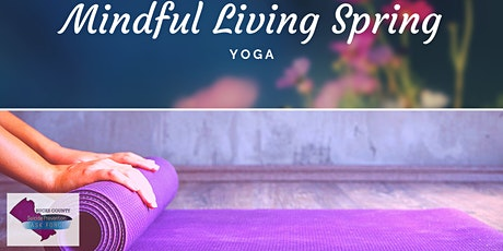 Mindful Living Spring: Yoga tickets