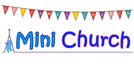 Mini Church - Thursday 13th May 2021 - 10.00-10.30am tickets