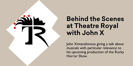 Behind the Scenes at Theatre Royal with John X @Kingston Library tickets