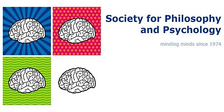 2021 Meeting of the Society for Philosophy and Psychology tickets