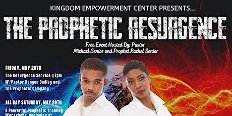 Kingdom Empowerment Center Presents: The Prophetic Resurgence tickets