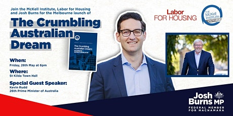 The Crumbling Australian Dream - with special guest Kevin Rudd tickets