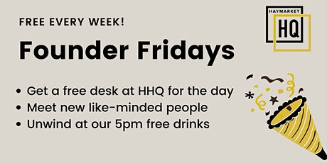 HHQ Founder Friday! tickets