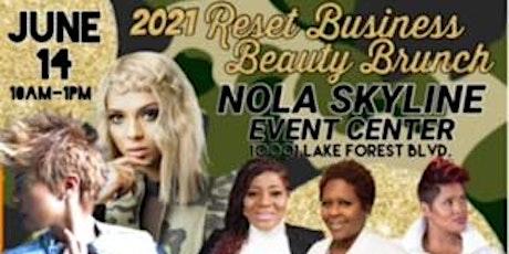 2021 RESET BUSINESS BEAUTY BRUNCH tickets