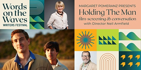 Margaret Pomeranz presents: Holding The Man, film-screening & conversation tickets