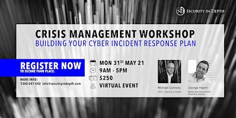 Crisis Management Workshop - Building Your Cyber Incident Response Plan tickets