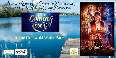 Aladdin (2019) Open Air Cinema at Cotswold Water Park tickets