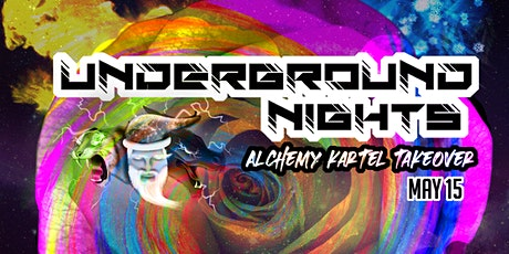 Underground Nights: Alchemy Kartel Takeover tickets