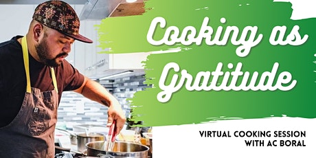 Cooking as Gratitude: Virtual Cooking Session with AC Boral tickets