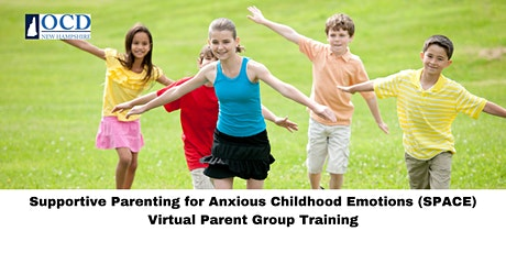 Supportive Parenting for Anxious Childhood Emotions (SPACE) tickets
