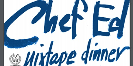 Chef Ed's Mixtape Dinner: The Juneteenth Bad Boy Party tickets