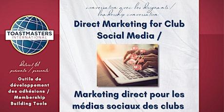 Marketing for Club Social Media / pour les médias sociaux des clubs biglietti