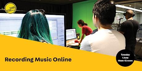 Recording Music Online tickets