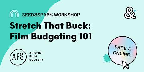 Stretch That Buck: Film Budgeting 101 entradas