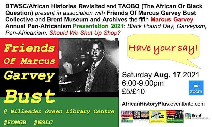 Marcus Garvey Annual Pan-Africanism Presentation 2021: Black Pound Day... image