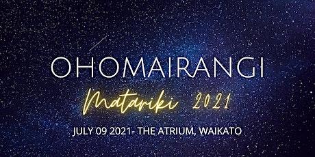OHOMAIRANGI 2021 tickets