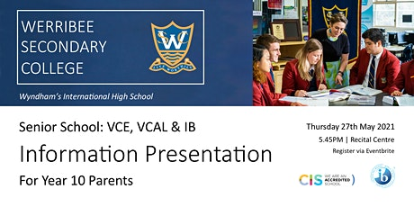 Senior School Information Presentation: VCE, VCAL, IB (For Year 10 Parents) tickets