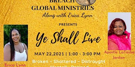 Ye Shall Live tickets