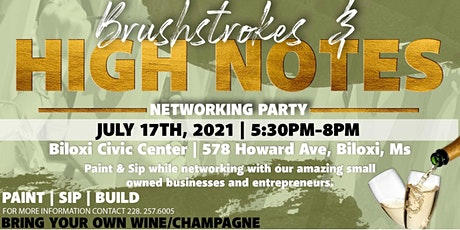 Brushstrokes & High notes Networking Event tickets