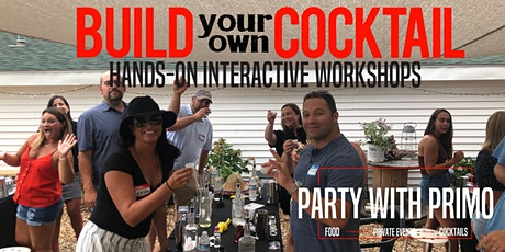 Spring into Summer Build your own Cocktail Class! tickets