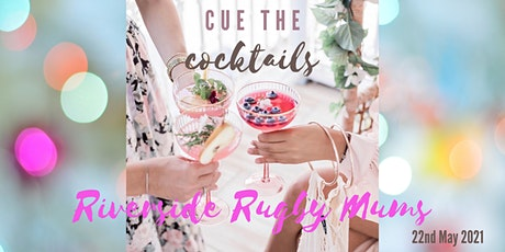 Riverside Rugby Mums' Cocktail Party tickets